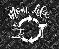 The Mom Life Coffee Wine Funny Mini Van Car Truck Vinyl Decal Sticker Mommy Kids Ebay