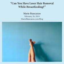laser hair removal while tfeeding