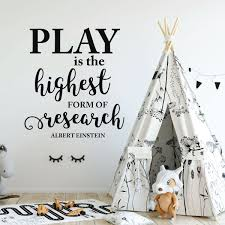 Play Is The Highest Form Of Research Einstein Vinyl Wall Quote