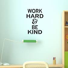 Work Hard Be Kind Wall Quotes Decal Wallquotes Com