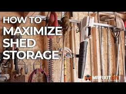 how to maximize shed storage you