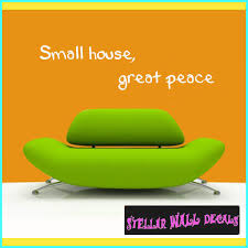 Small House Great Peace Wall Quote Mural Decal Swd