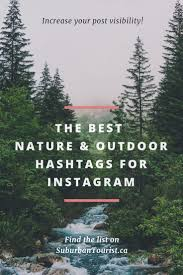 popular nature and outdoor hashtags for instagram nature