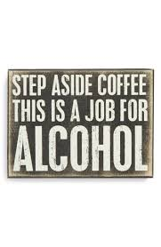 primitives by kathy step aside coffee box sign sign quotes