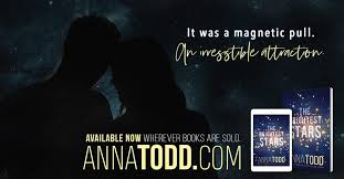 """Anna Todd - """"The Brightest Stars just might be my favorite... 