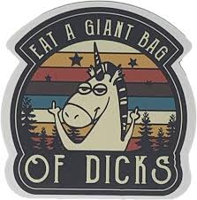 Amazon Com Patchops Eat A Giant Bag Of Dicks Unicorn Vinyl Decal Sticker Arts Crafts Sewing