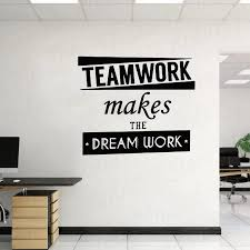 Teamwork Quotes Wall Vinyl Decal Inspiration Quote Teamwork Makes The Dream Work Motivation Words Sticker Wl823 Wall Stickers Aliexpress