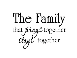 vwaq the family that prays together stays together christian