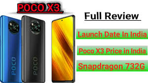 Poco X3 Full Review - Poco X3 Launch Date In India/ Poco X3 price In India  - YouTube