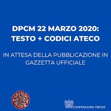 DPCM 22 marzo 2020: Testo + codici ATECO - Confindustria Firenze
