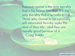 rational egoism quotes top quotes about rational egoism from