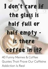 funny coffee addict memes that are hilarious