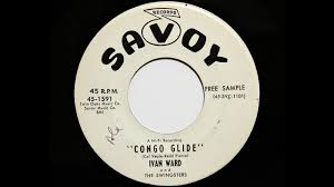 Ivan Ward and The Swingsters - Congo Glide (Savoy 1591) - YouTube