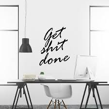 Get Sh T Done Motivational Wall Decals Inspirational Wall Art Quote Home Decor 15 97 Picclick