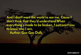 Goo Goo Dolls Famous Quotes & Sayings