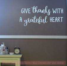 Give Thanks Grateful Heart Kitchen Wall Decals Gratitude Vinyl Letters
