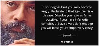 rajneesh quote if your ego is hurt you become angry