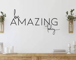Be Amazing Today Etsy