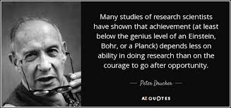 peter drucker quote many studies of research scientists have