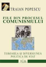 File din procesul comunismului de Traian Popescu-Maca