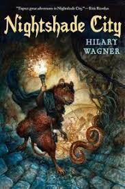Children's Book Review: Nightshade City by Hilary Wagner, Holiday House,  $17.95 (272p) ISBN 978-0-8234-2285-2