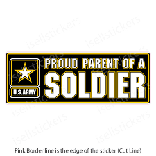 Proud Parent Of An Army Soldier Truck Bumper Sticker Window Decal