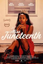 Miss Juneteenth (2020) - Filmaffinity