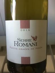 Serre Romani Petit Grain de Folie | Wine Info