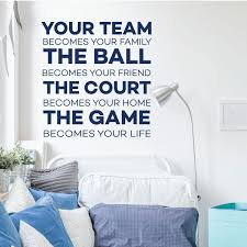 Your Team Ball Court Quote Volleyball Or Basketball Wall Decal Vinyl Decor Wall Decal Customvinyldecor Com