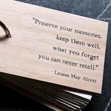 louisa alcott memories quote image preserve your memories