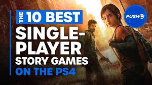 Best Single Player Story Games for PS4 ...