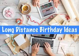 10 long distance birthday ideas