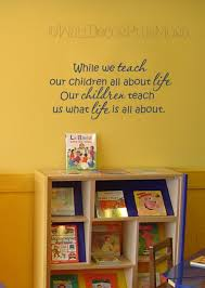 Teach Children About Life Wall Decals Vinyl Stickers Daycare Wall Letters