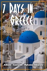 greece itinerary 7 days in greece for