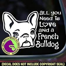 Frenchie French Bulldog Decal Window Bumper Sticker Car Dog Breed Love Pet Dogs