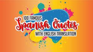 famous spanish quotes english translation
