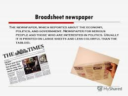 "Презентация на тему: ""Broadsheets and tabloids.. Newspaper…What is ..."