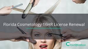 florida cosmetology 16hr license renewal