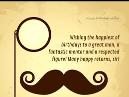 happy birthday sir happy birthday wisher