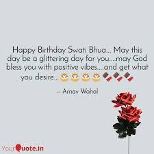 happy birthday swati bhua quotes writings by arnav wahal