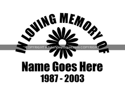 Small Daisy Flower Memorial Vinyl Window Decals In Loving Memory Of Car Truck Stickers