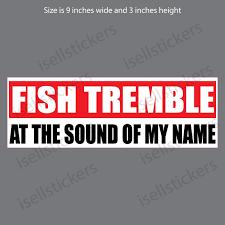 Fish Tremble Funny Fishing Bumper Sticker Car Truck Window Decal
