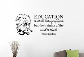 albert einstein quote education cmnot the learning of facts