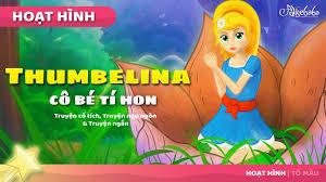 Thumbelina Cô Bé Tí Hon câu chuyện cổ tích - Truyện cổ tích việt ...