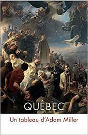 Québec: Un tableau d'Adam Miller: Amazon.co.uk: Clarence Epstein ...