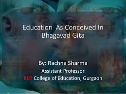 education as conceived in bhagavad gita