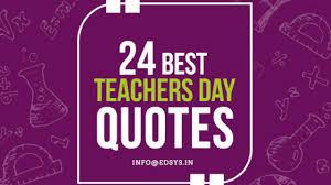 best teachers day quotes happy teachers day