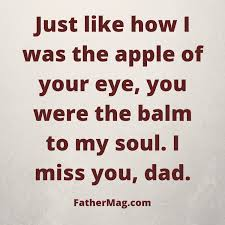 missing dad quotes beautiful images fathering magazine