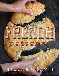 French Desserts - Kindle edition by Davis, Hillary, Rothfeld ...
