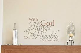 With God All Things Are Possible Matthew 19 26 V3 Wall Decal
